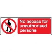 Prohibition safety sign - No Access 051